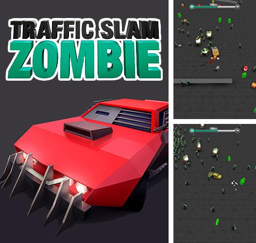 Traffic slam: Zombie drift hunters