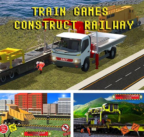 Train games: Construct railway