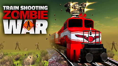 Train shooting: Zombie war poster