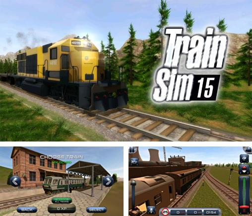 In addition to the game Train Sim for Android phones and tablets, you can also download Train sim 15 for free.