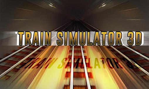 Train simulator 3D poster