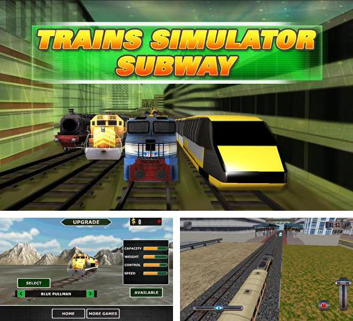 In addition to the game Train Sim for Android phones and tablets, you can also download Trains simulator: Subway for free.