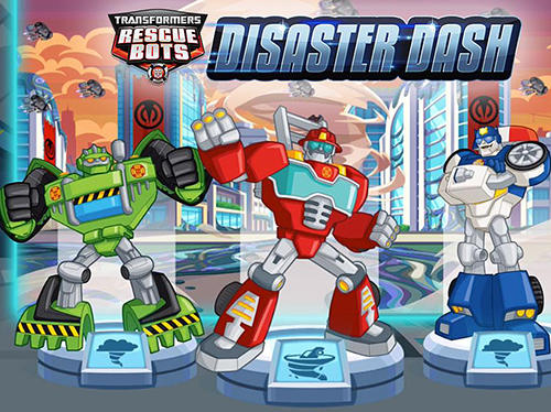 android用transformers rescue bots disaster dashを無料でダウンロード