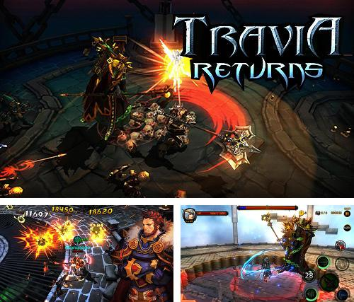 Travia returns