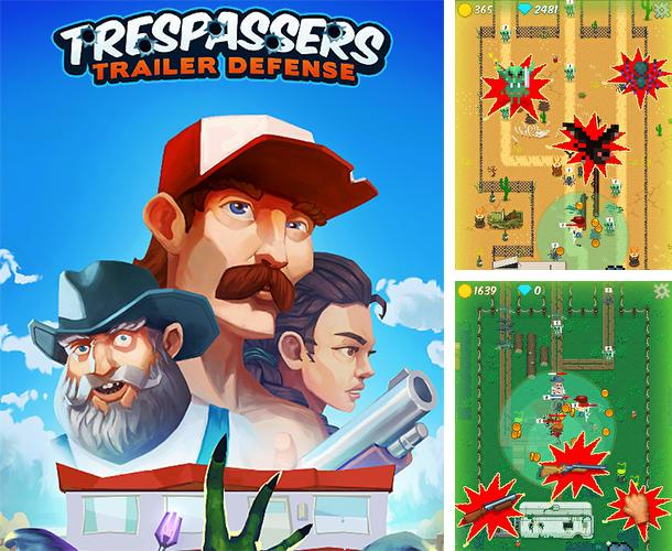 Trespassers: Trailer defense
