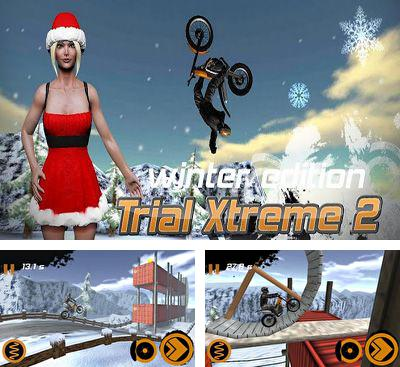 In addition to the game Trial legends for Android phones and tablets, you can also download Trial Xtreme 2 HD Winter for free.