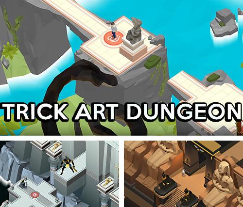 Trick art dungeon
