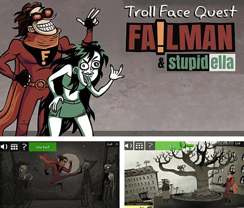 Troll face quest: Stupidella and Failman
