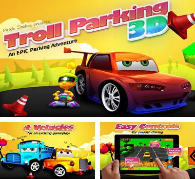 In addition to the game Fish Island - SEA for Android phones and tablets, you can also download Troll Parking 3D for free.