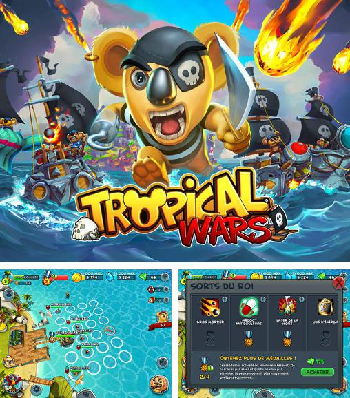 Tropical wars