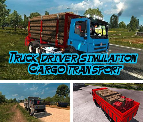 Truck driver simulation: Cargo transport