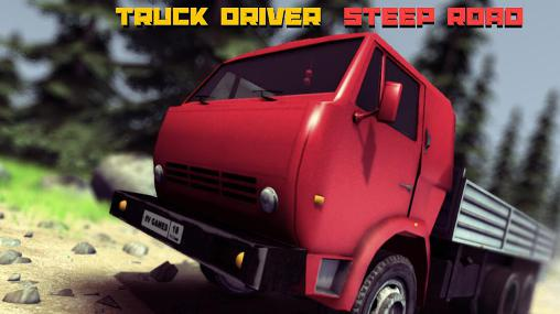 Truck driver: Steep road