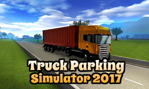 Truck parking simulator 2017