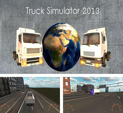 In addition to the game City Cars Racer for Android phones and tablets, you can also download Truck Simulator 2013 for free.