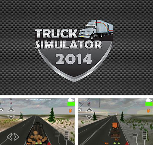 In addition to the game Truck simulator 2014 for Android, you can download other free Android games for Fly Quad EVO Energie 4.