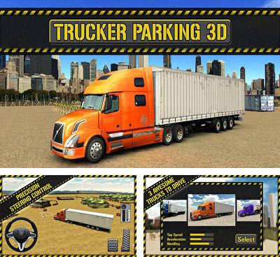 In addition to the game Parking3d for Android phones and tablets, you can also download Trucker Parking 3D for free.