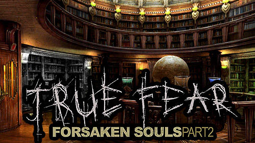 True fear: Forsaken souls. Part 2 poster