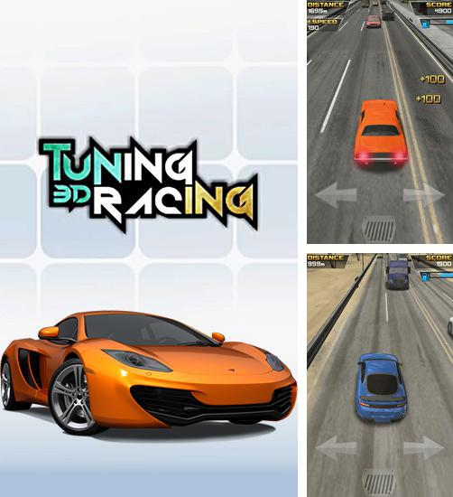 In addition to the game Turbo Racing 3D for Android phones and tablets, you can also download Tuning racing 3D for free.