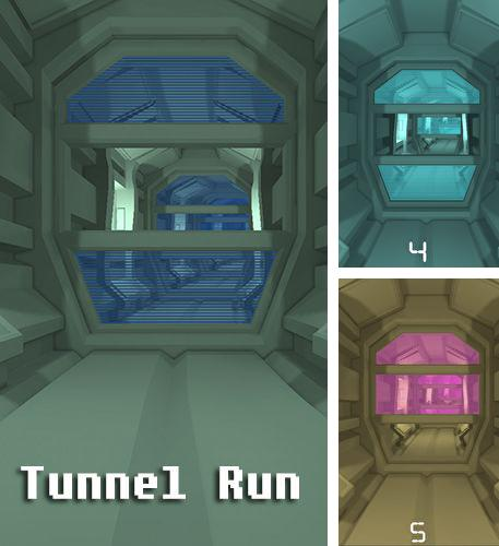Tunnel run
