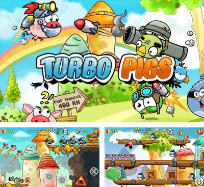 In addition to the game Rope Escape Atlantis for Android phones and tablets, you can also download Turbo Pigs for free.