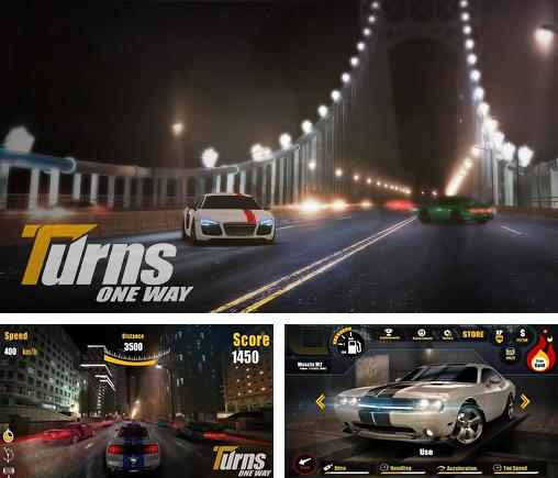 In addition to the game Sports Car Challenge for Android phones and tablets, you can also download Turns one way for free.