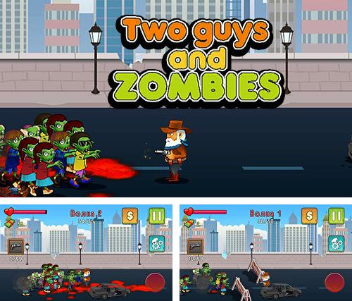 Two guys and zombies