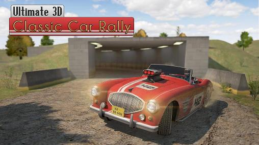Ultimate 3D: Classic car rally poster