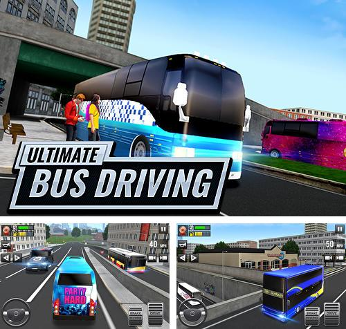 Ultimate bus driving: Free 3D realistic simulator