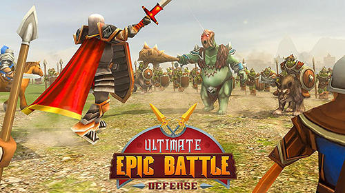 Ultimate epic battle: Castle defense