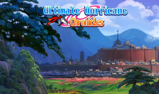 Ultimate hurricane: Chronicles