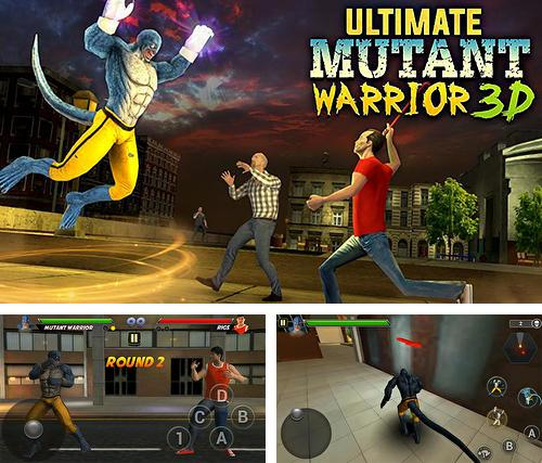 Ultimate mutant warrior 3D