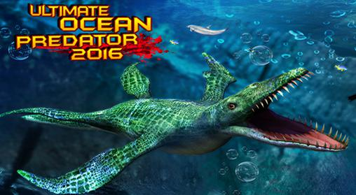 Ultimate ocean predator 2016