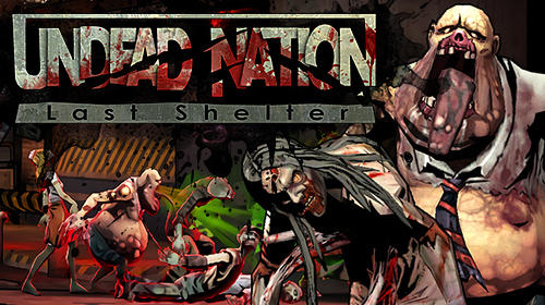Resultado de imagem para Undead Nation: Last Shelter