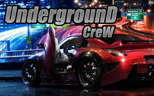 Underground crew for Android - Download APK free