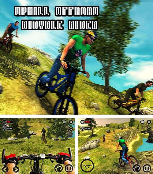 In addition to the game Uphill offroad bicycle rider for Android, you can download other free Android games for Fly EVO Tech.