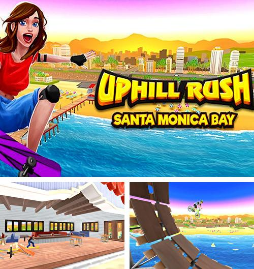 Uphill rush Santa Monica Bay
