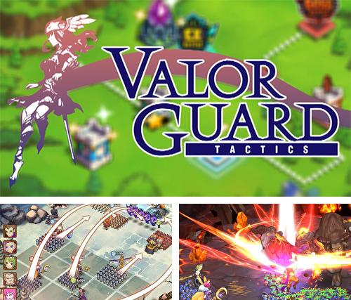 Valor guard tactics