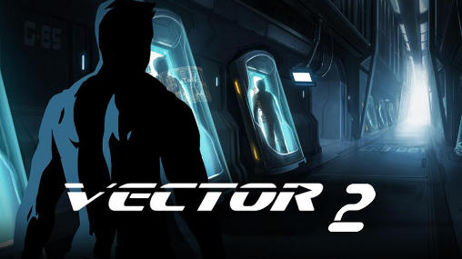 Vector 2 for Android - Download APK free