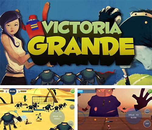 Victoria Grande : Ultimate street football game