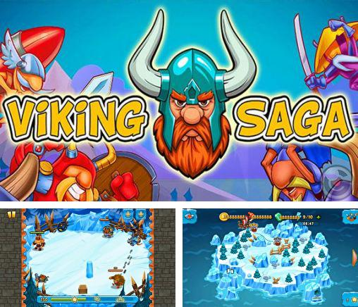 In addition to the game Release the ninja for Android phones and tablets, you can also download Viking saga for free.