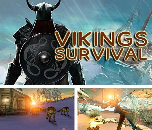 In addition to the game Survival game winter island 3D for Android phones and tablets, you can also download Vikings survival simulator 3D for free.