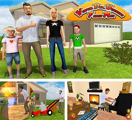 Virtual dad: Ultimate family man