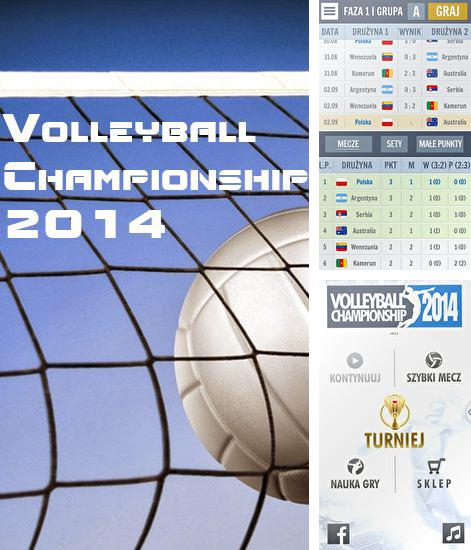In addition to the game Volleyball: Extreme edition for Android phones and tablets, you can also download Volleyball championship 2014 for free.