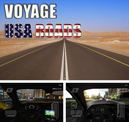 In addition to the game Drive for Android phones and tablets, you can also download Voyage: USA roads for free.