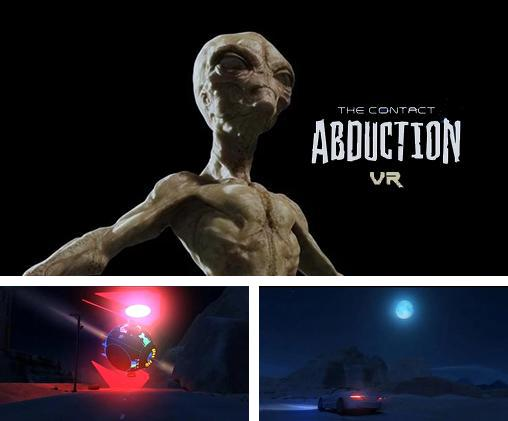 VR Abduction: The contact