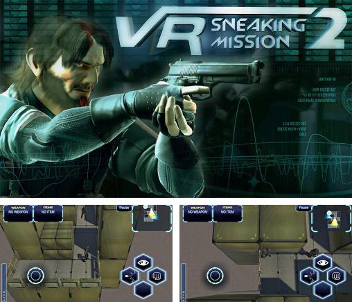In addition to the game Splinter Cell Blacklist Spider-Bot for Android phones and tablets, you can also download VR sneaking mission 2 for free.
