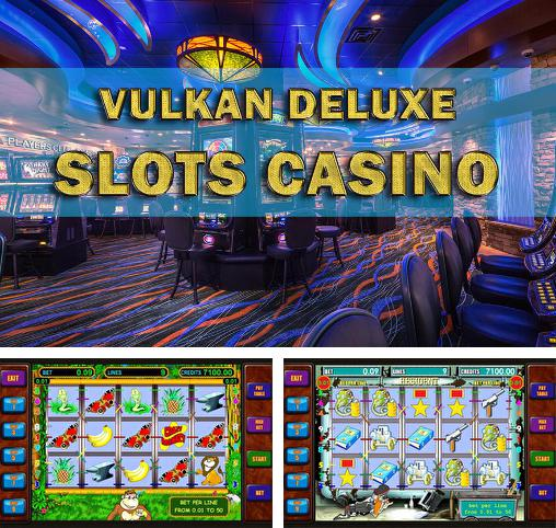 In addition to the game Slotomania for Android phones and tablets, you can also download Vulkan deluxe: Slots casino for free.