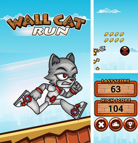 In addition to the game Keep it burning! The game for Android phones and tablets, you can also download Wall cat run for free.