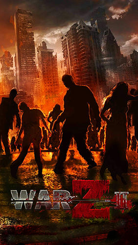 War Z 2 for Android - Download APK free