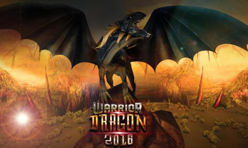 Warrior dragon 2016